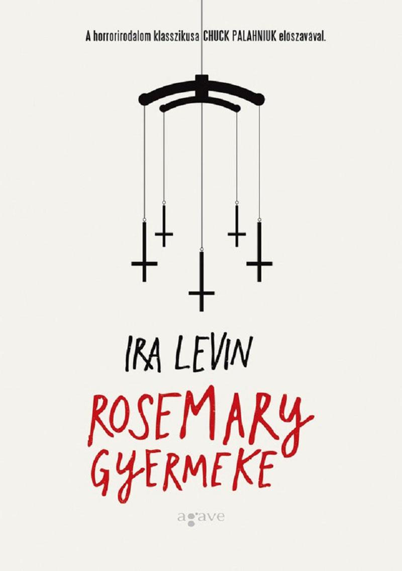 Ira Levin: Rosemary gyermeke