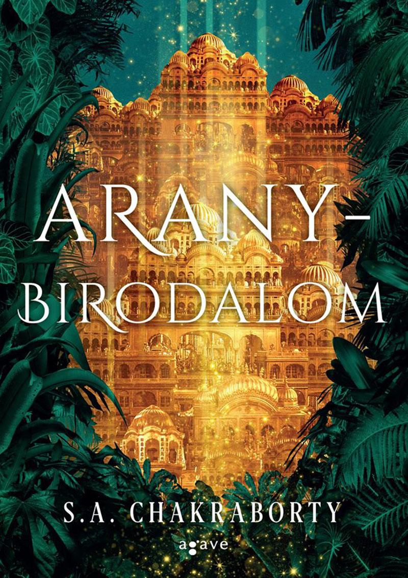 S. A. Chakraborty: Aranybirodalom