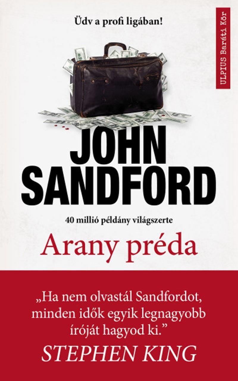 John Sandford: Arany préda