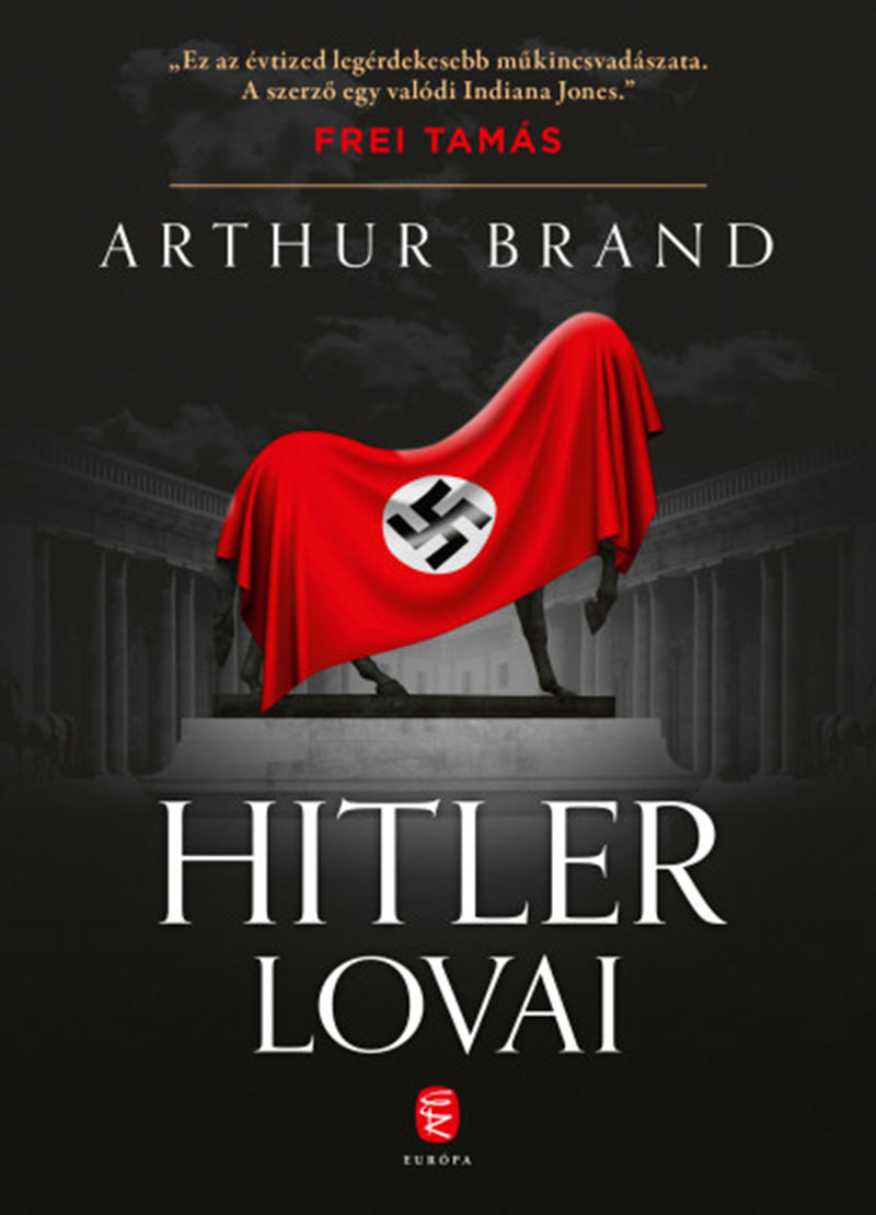 Arthur Brand: Hitler lovai