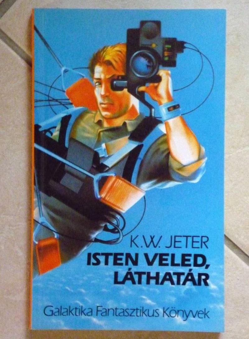 K. W. Jeter: Isten veled, láthatár