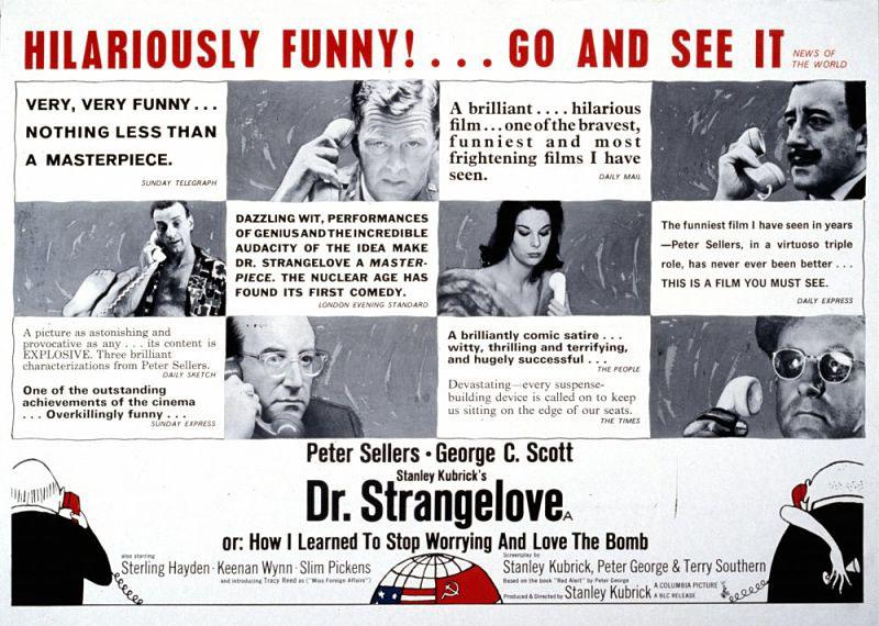 Dr. Strangelove, Stanley Kubrick kultikus mozija