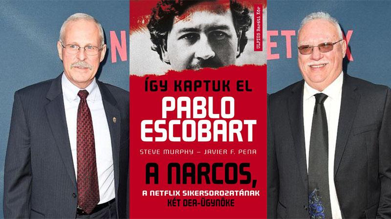 Így kaptuk el Pablo Escobart