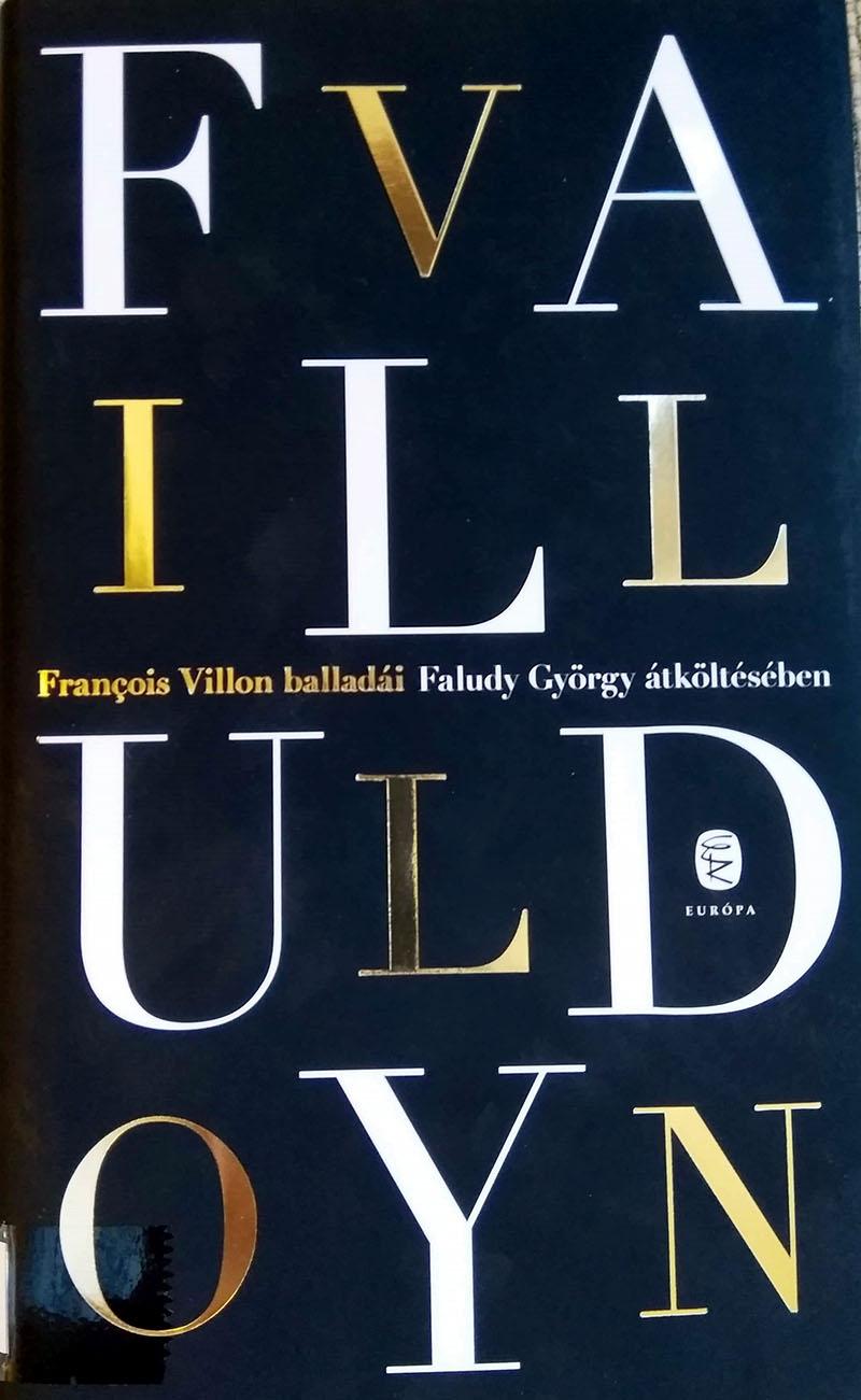 Faludy Villon-átköltéseinek legújabb kiadása