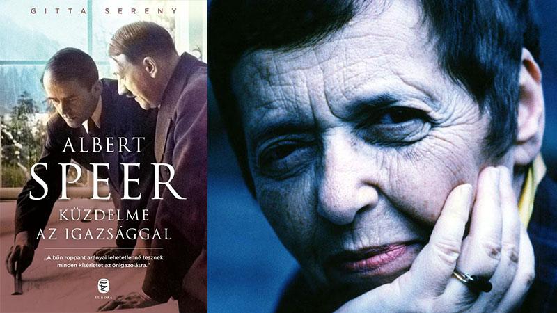 Gitta Sereny: Albert Speer küzdelme az igazsággal