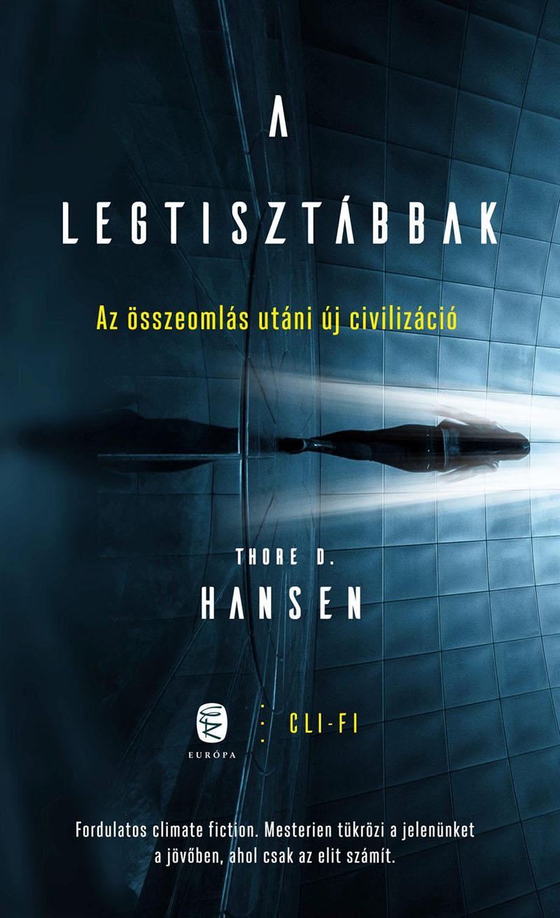 Thore D. Hansen: A legtisztábbak