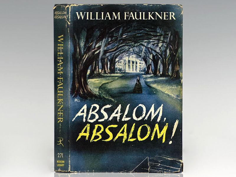 William Faulkner: Fiam, Absolon!