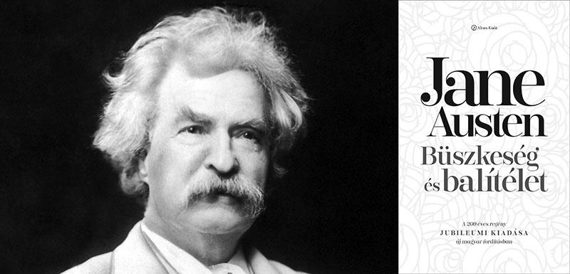 Mark Twain és Jane Austen regénye, a Büszkeség és balítélet