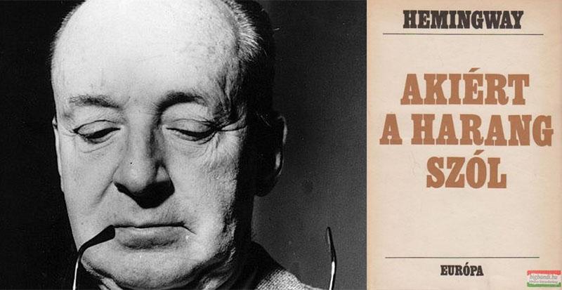 Vladimir Nabokov és Ernest Hemingway regénye, az Akiért a harang szól