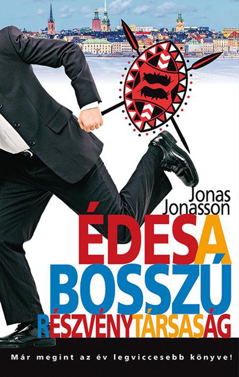 Jonas Jonasson: Édes a Bosszú Részvénytársaság