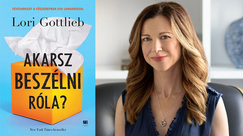 Lori Gottlieb: Akarsz beszélni róla?