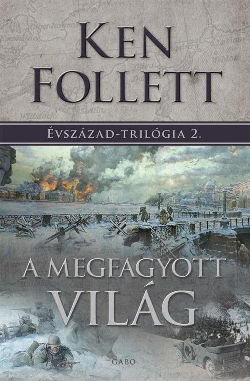 Ken Follett: Évszázad-trilógia