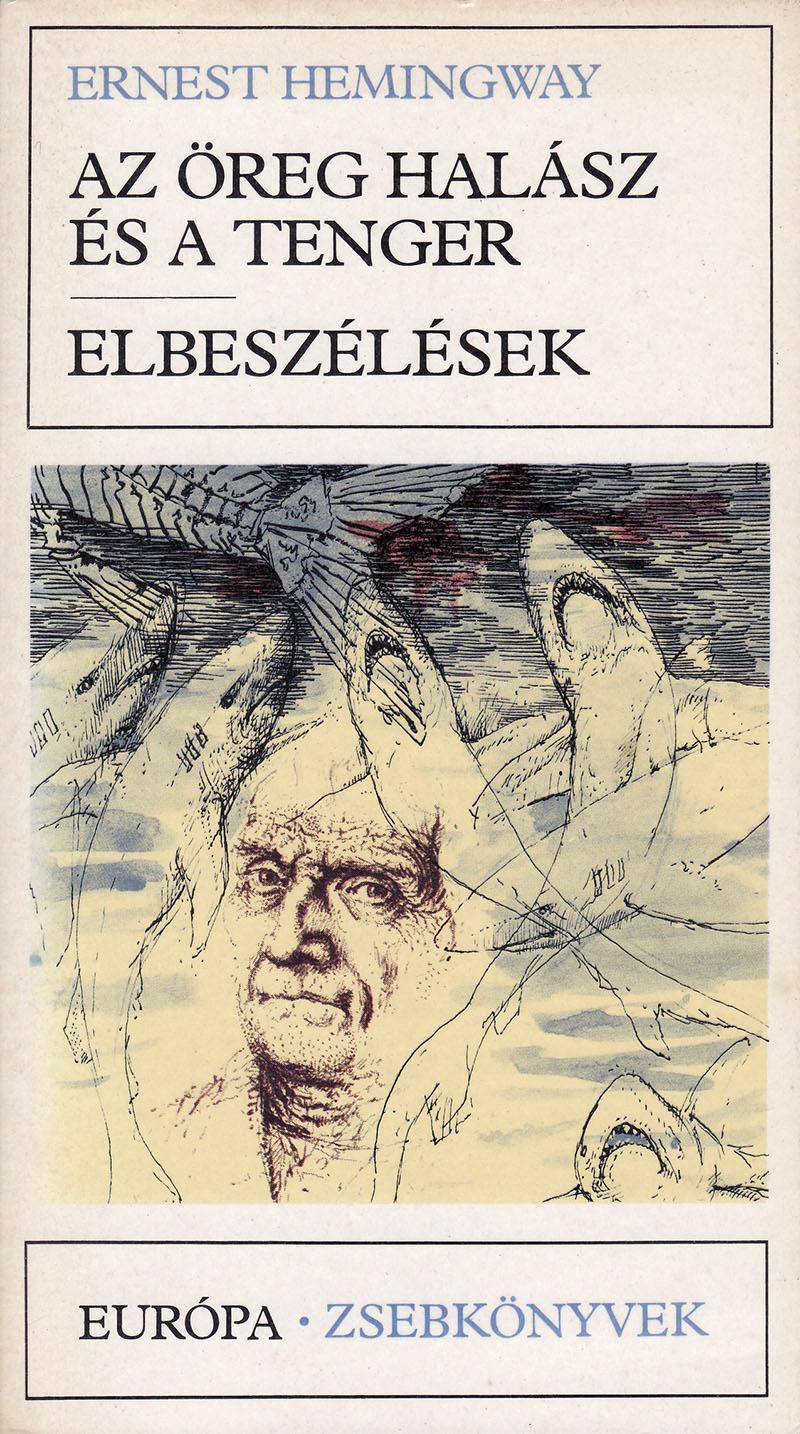 Ernest Hemingway: Az öreg halász és a tenger