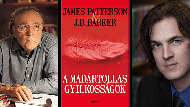 James Patterson & J. D. Barker: A madártollas gyilkosságok
