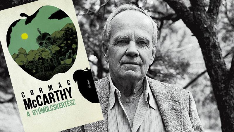 Cormac McCarthy 1965-ben adta ki első regényét