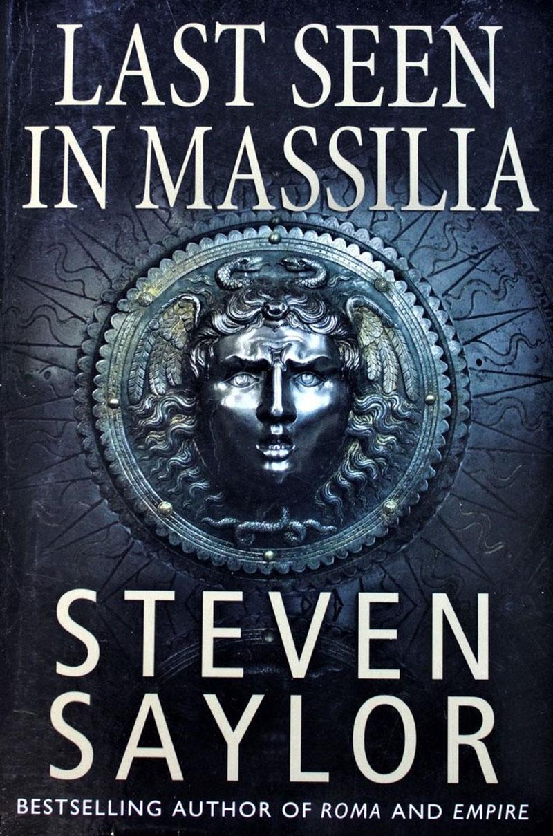 Steven Saylor: Eltűnt Massíliában