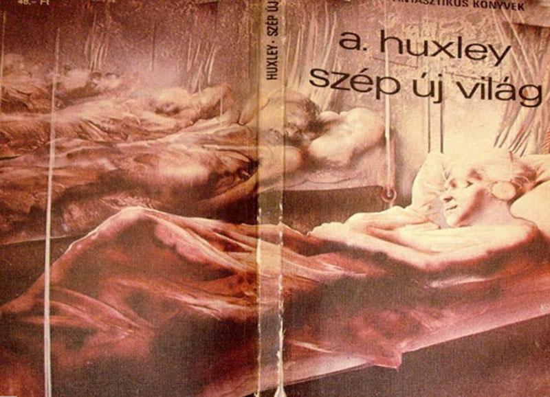 Aldous Huxley: Szép új világ /Forrása: eszirat.eszi.hu/