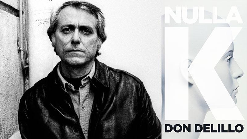Don DeLillo: Nulla K