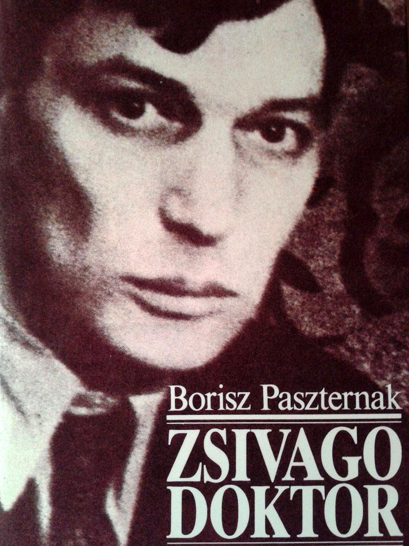 Borisz Paszternak: Doktor Zsivágó