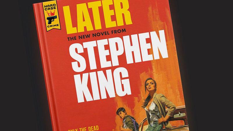 Later címmel jön 2021 márciusában az új King-regény