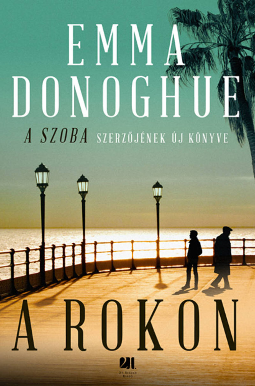 Emma Donoghue: A rokon