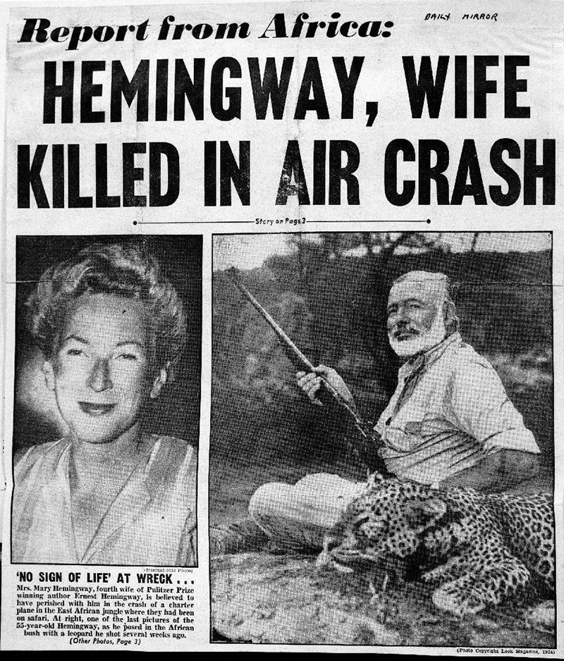 Az 50-es években tévesen keltették a halálhírét, miután kétszer is lezuhant vele a repülőgép Afrikában