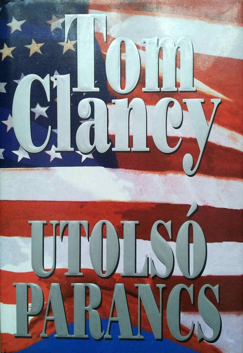 Tom Clancy: Az utolsó parancs