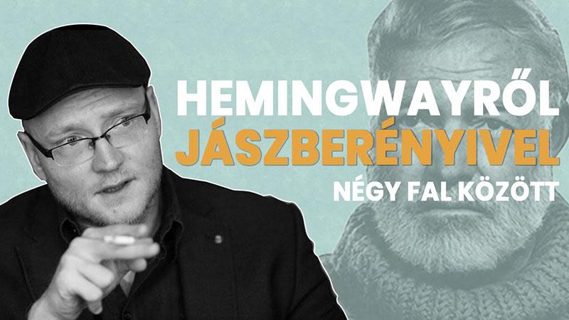 Jászberényi Sándor sokan a magyar Hemingway-ként is emlegetik