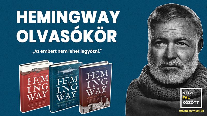 Hemingway olvasókör a Négy Fal Között
