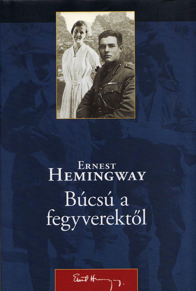Ernest Hemingway: Búcsú a fegyverektől (1929)
