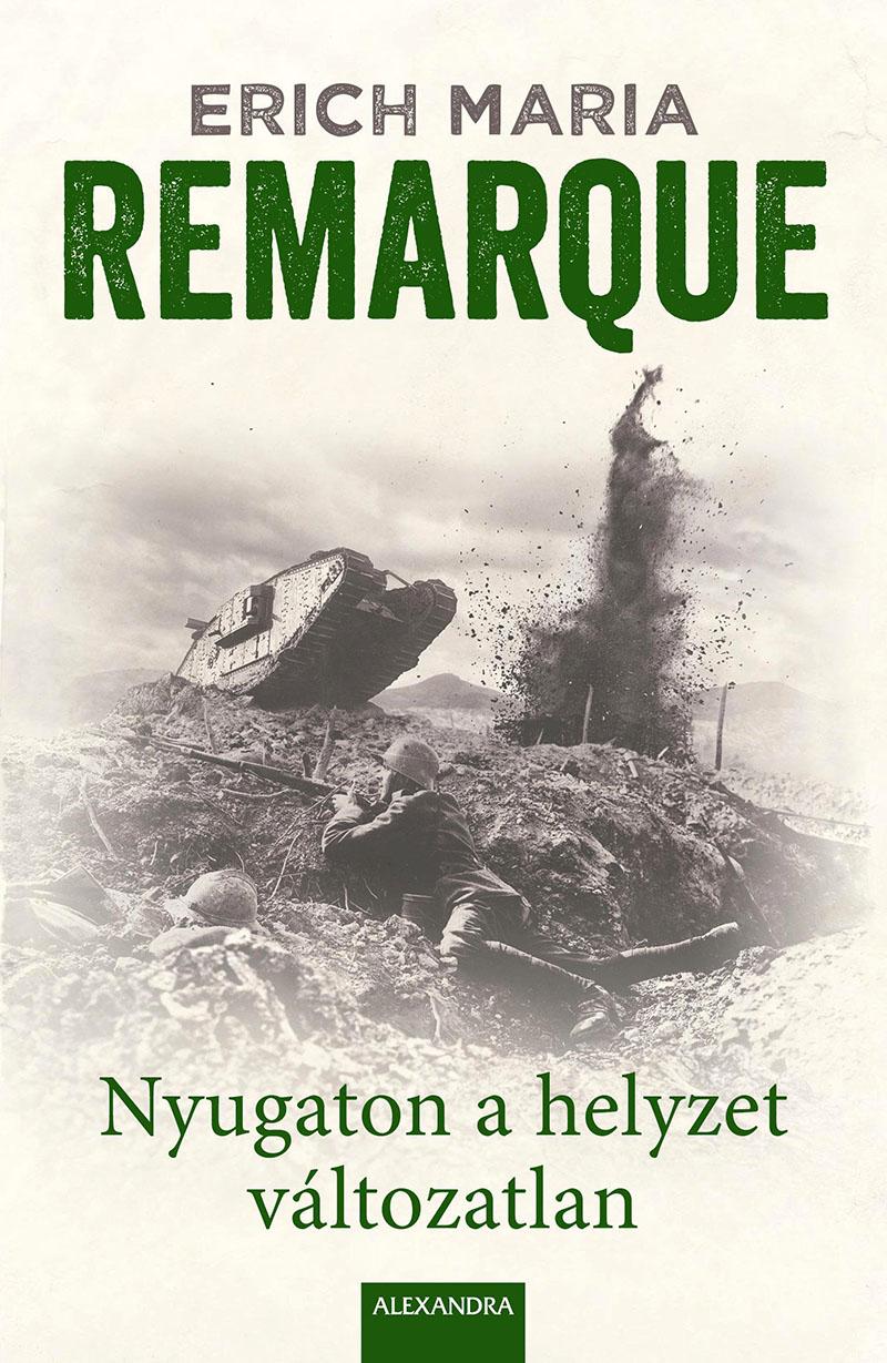 Erich Maria Remarque: Nyugaton a helyzet változatlan (1929)