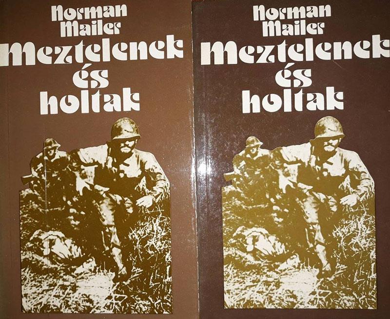 Norman Mailer: Meztelenek és holtak (1948)