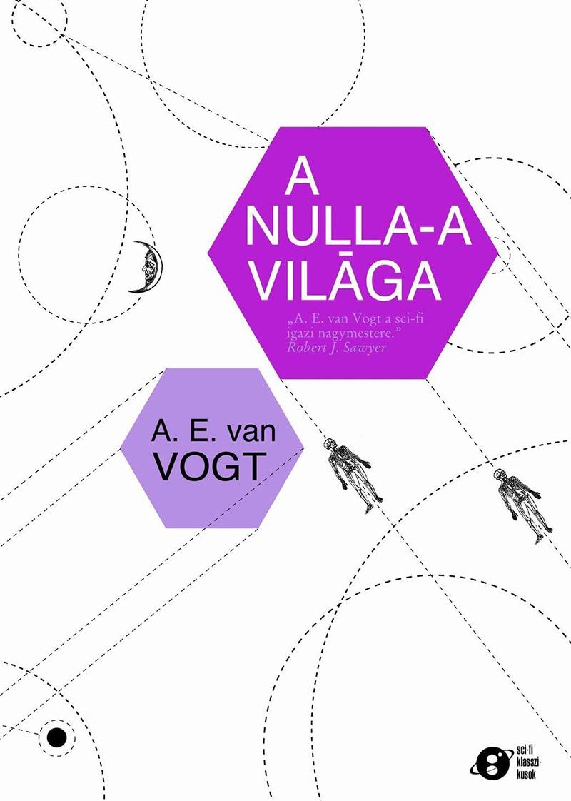 A.E. van Vogt: A nulla A világa (1948)