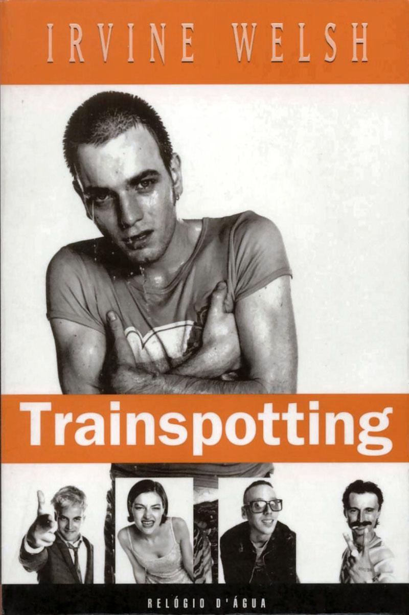 Irvine Welsh: Trainspotting