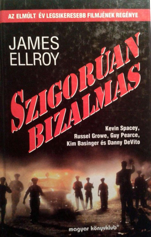 James Ellroy: Szigorúan bizalmas
