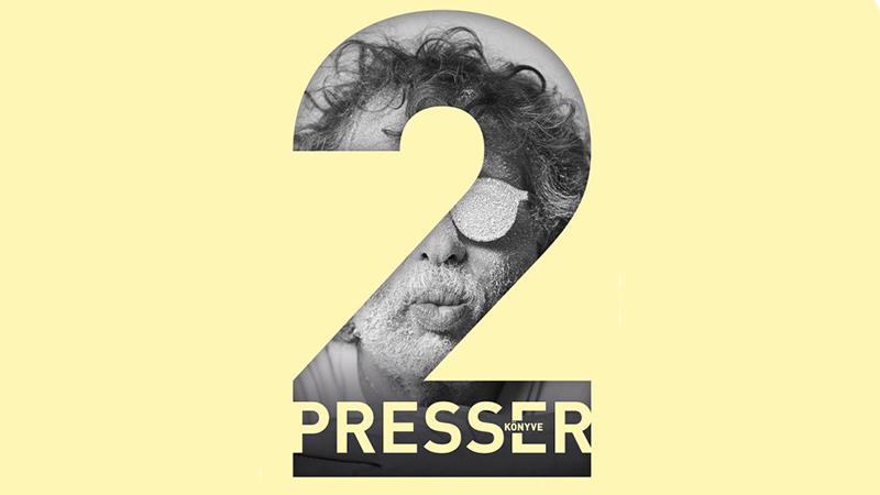 A Presser könyve első része a tavalyi év egyik hangos haza bestsellere lett