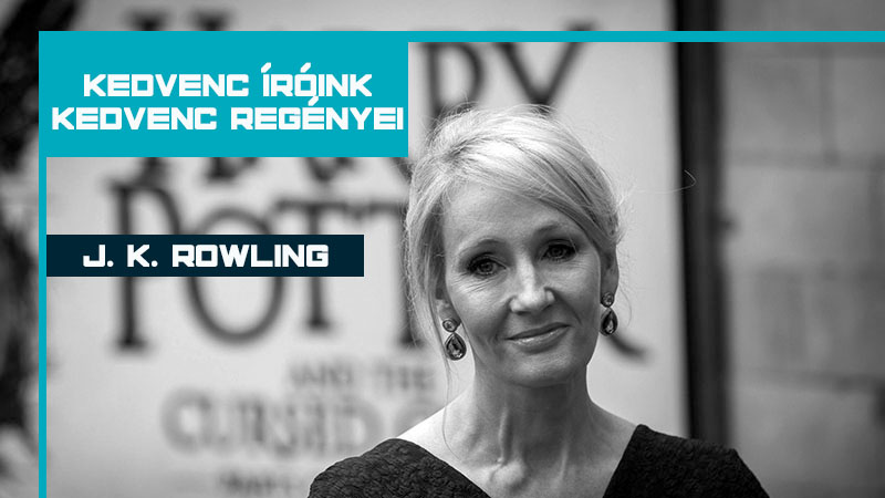 J. K. Rowling kedvencei