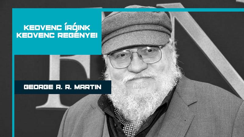 George R. R. Martin kedvencei
