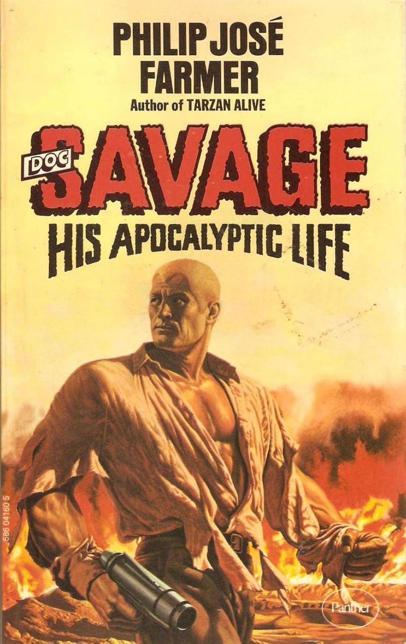 Philip José Farmer: Doc Savage - His Apocalyptic Life