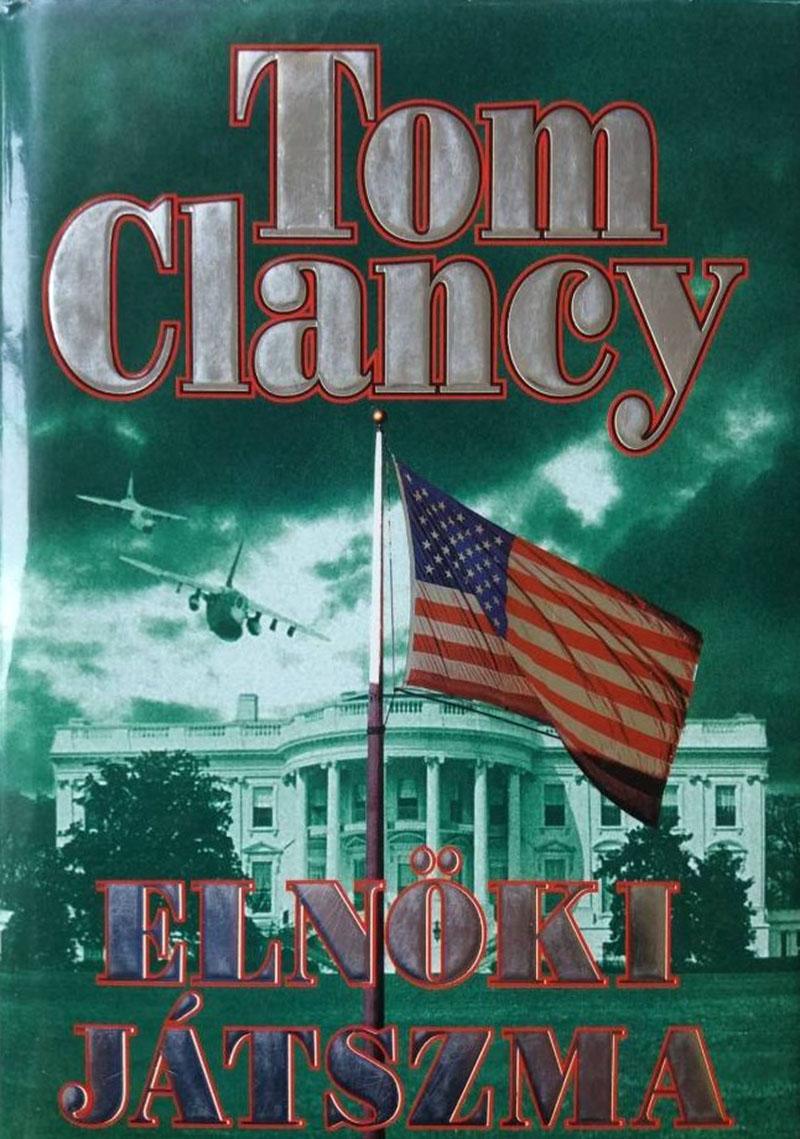 Tom Clancy: Elnöki játszma
