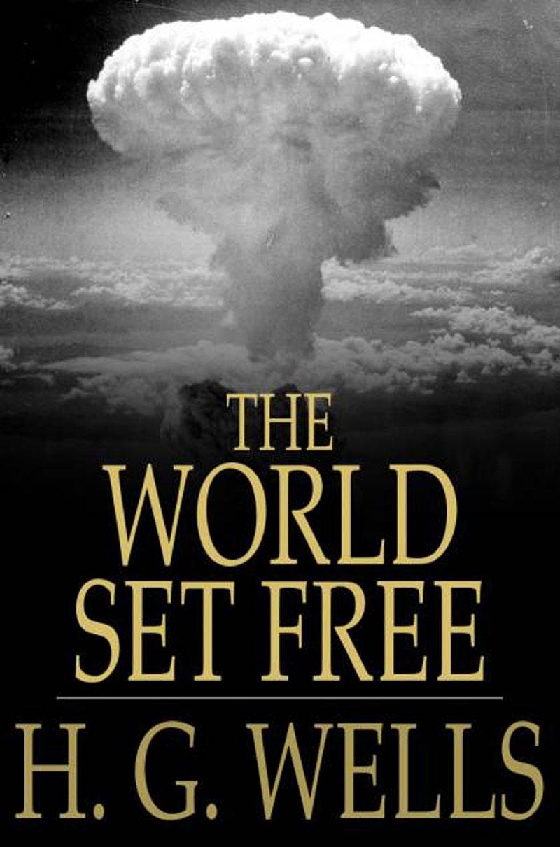 H. G. Wells: A fölszabadult világ