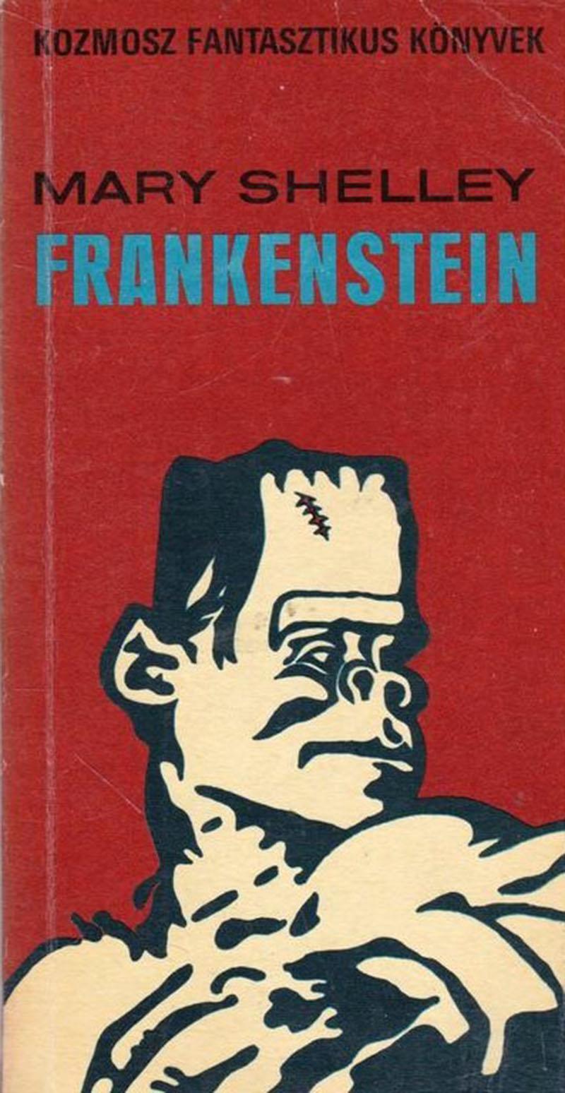 Mary Shelley: Frankenstein, avagy a modern Prométheusz