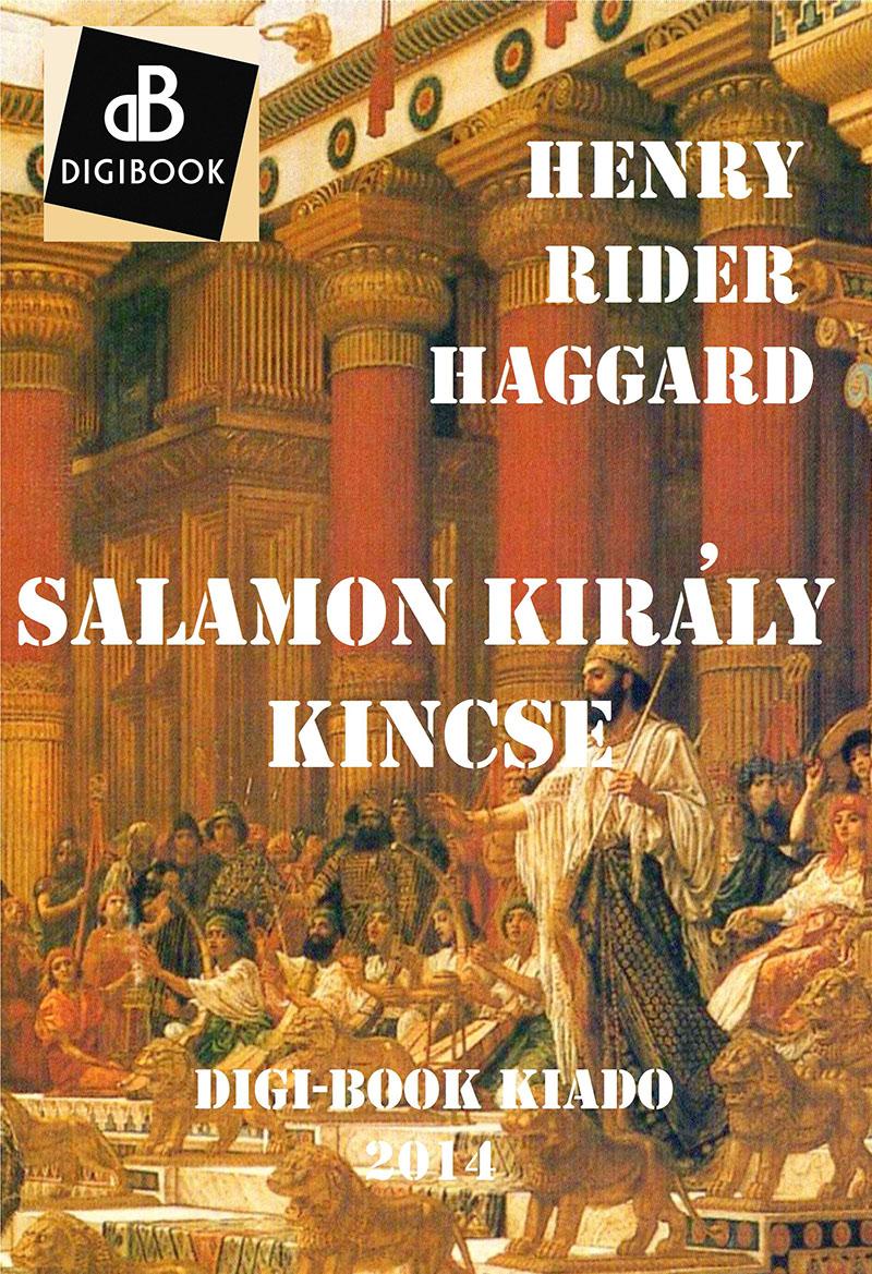 H. Rider Haggard: Salamon király kincse