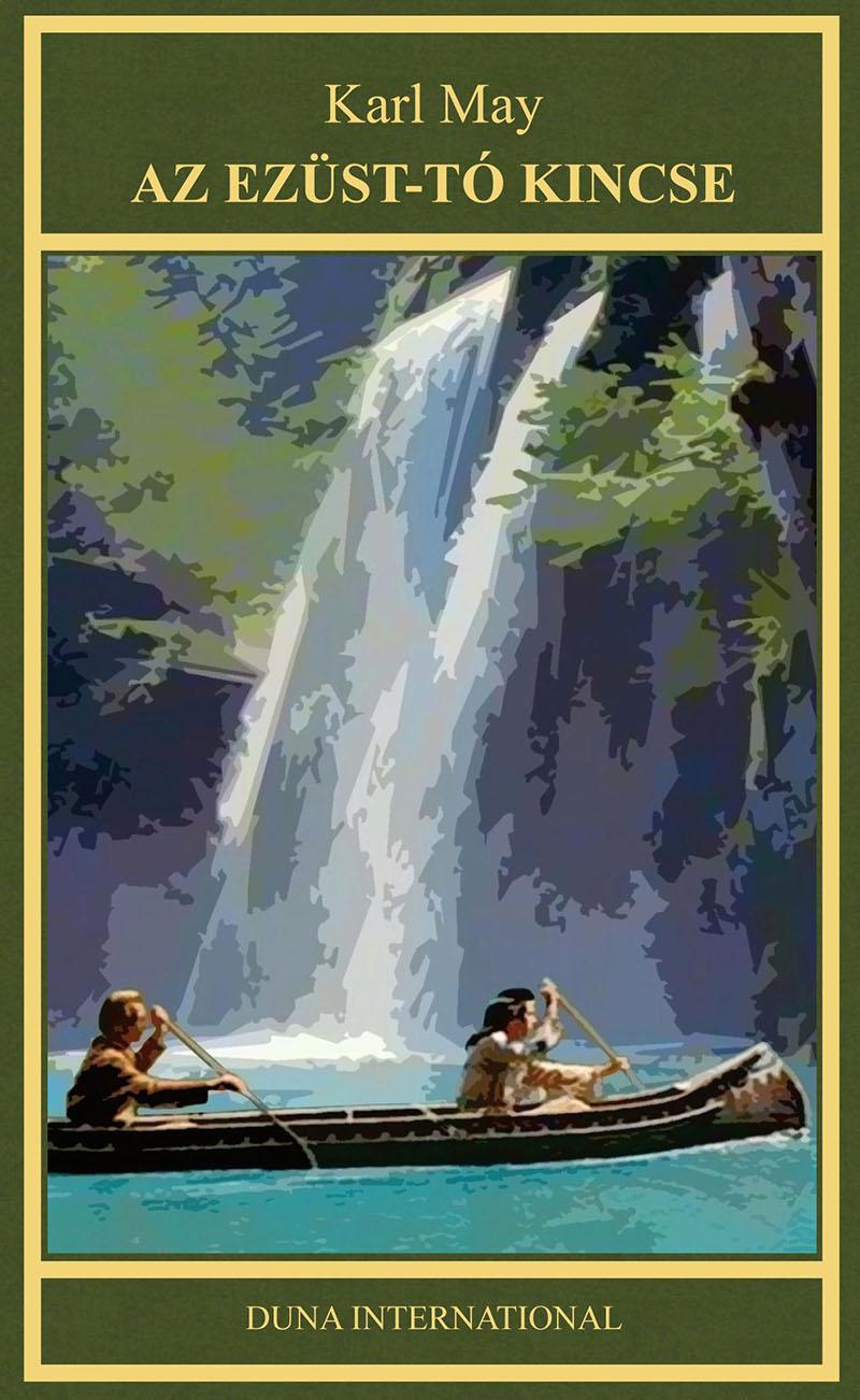 Karl May: Az Ezüst-tó kincse
