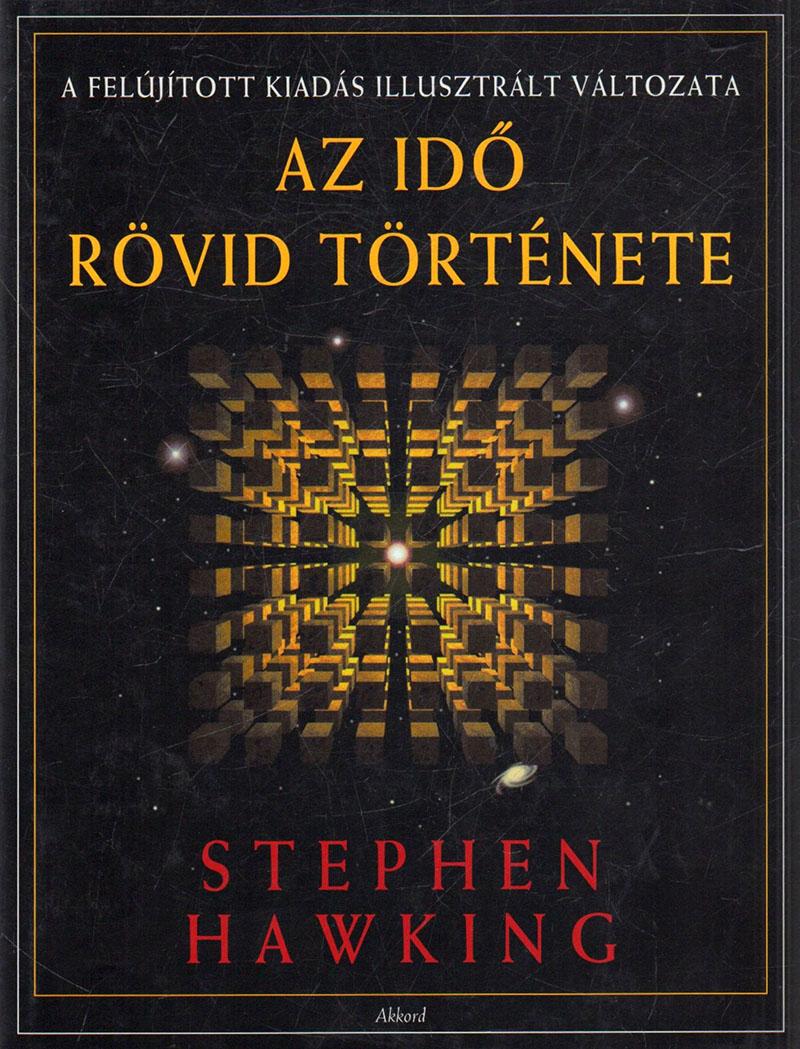 Stephen Hawking: Az idő rövid története
