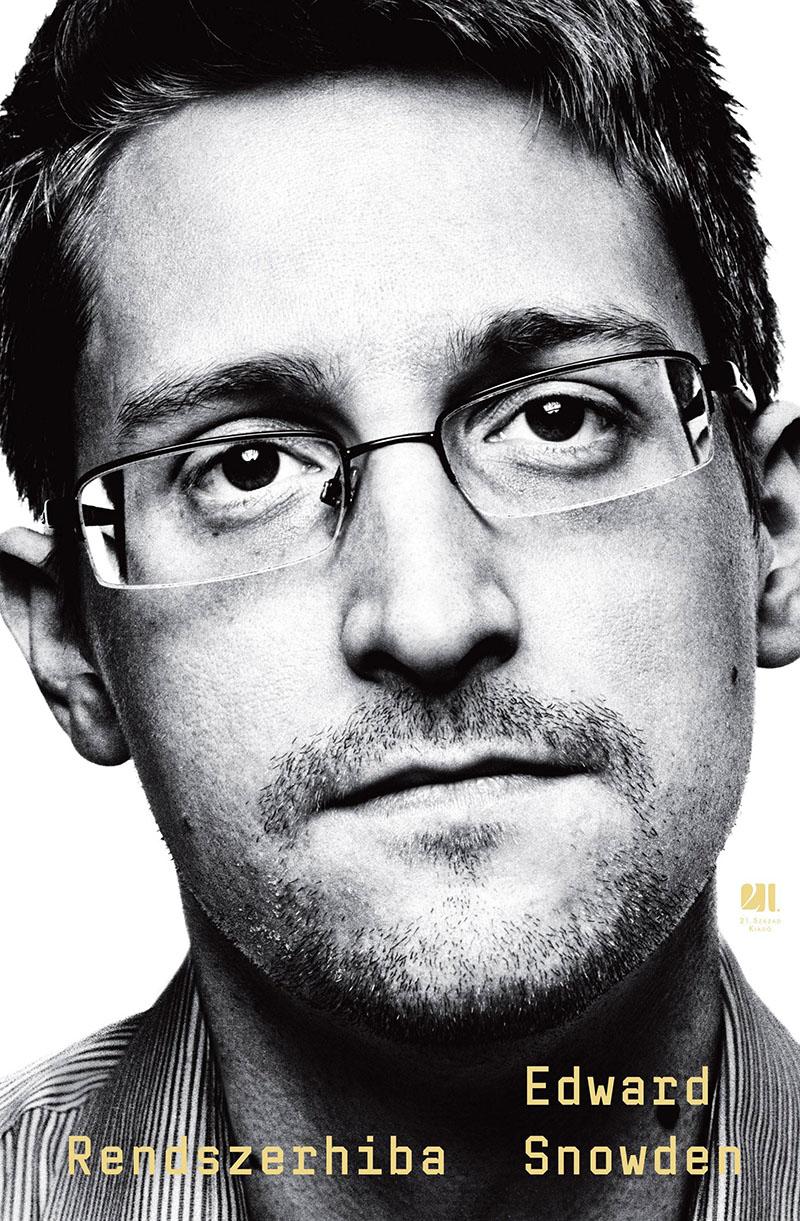 Edward Snowden: Rendszerhiba
