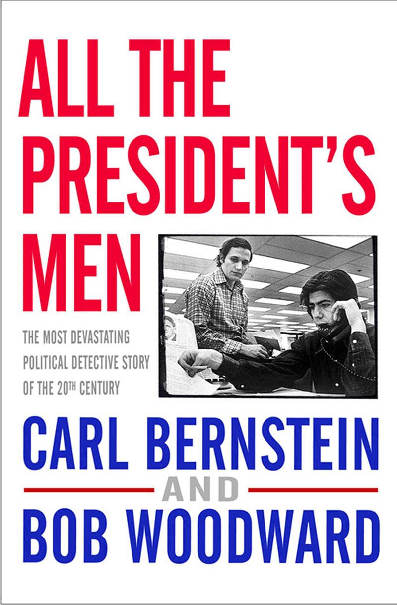 Carl Berstein & Bob Woodward: Az elnök emberei