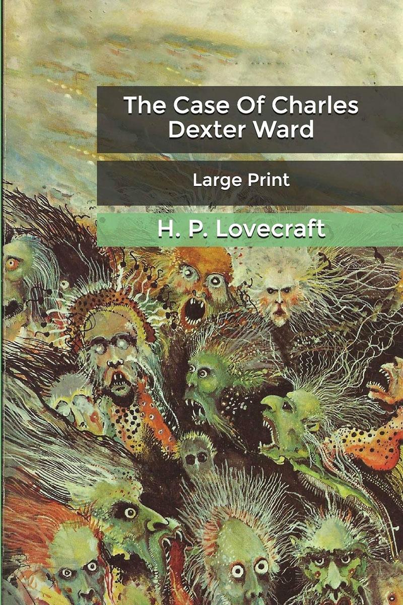 Charles Dexter Ward esete