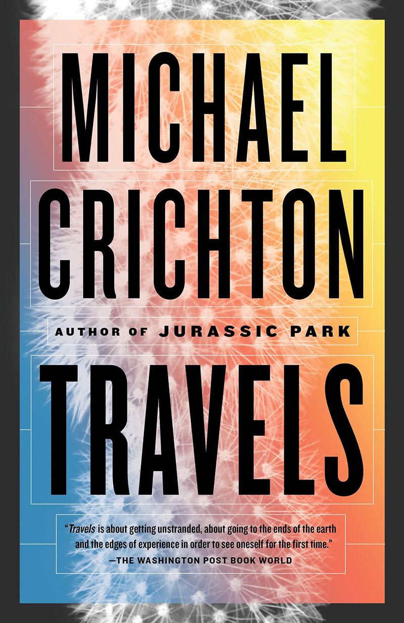 Michael Crichton: Travels