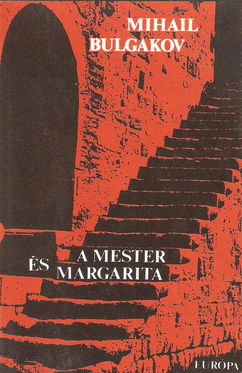 Mihail Bulgakov: Mester és Margarita